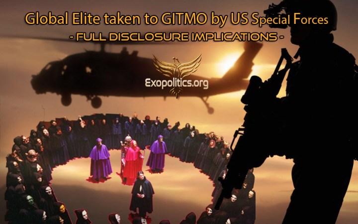 La Élite Global es llevada a Guantánamo por las Fuerzas Especiales de los EE.UU. — Implicaciones de la DivulgaciónTotal