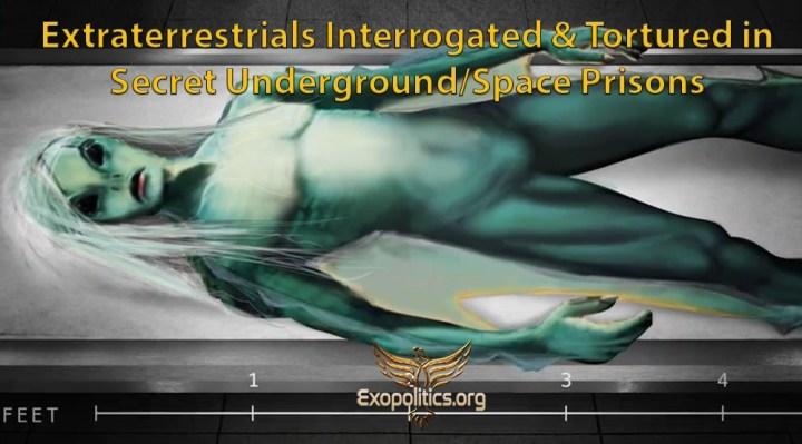 Extraterrestres interrogados y torturados en prisiones subterráneassecretas